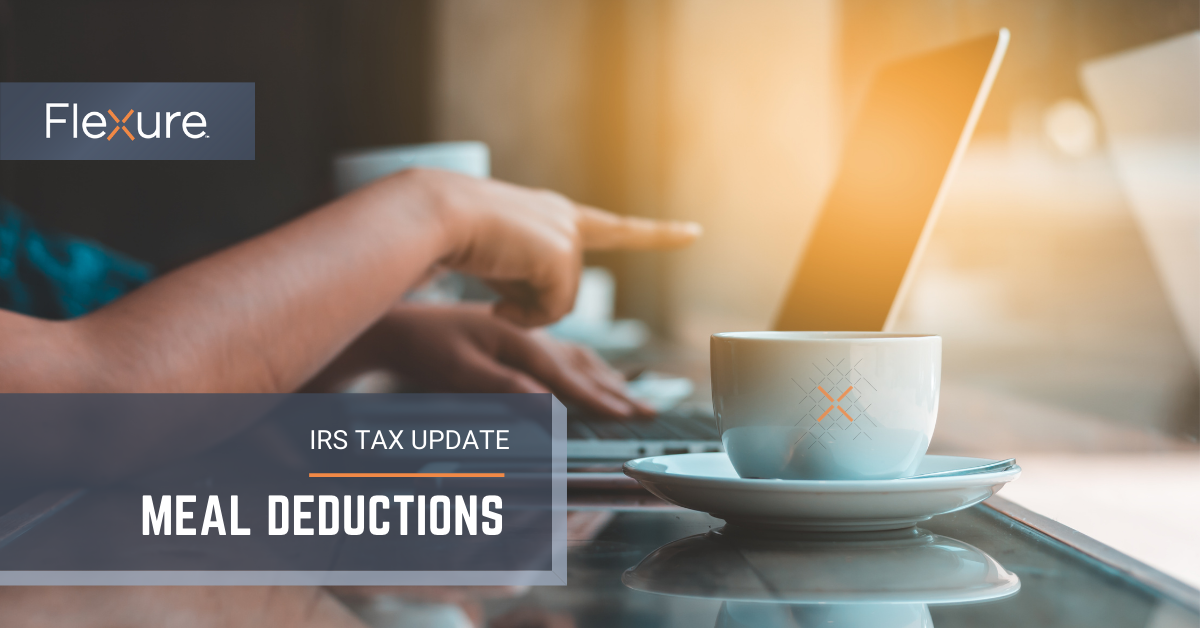 IRS Tax Update | Meal Deductions | Flexure Group